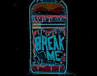 Beyond Manic - Break Me