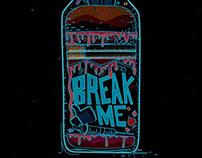 Beyond Manic - Break Me