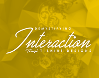 Demystifying Interaction Through T-Shirt Design