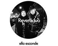 MUSIC VIDEO by Reverbduo _ Ella Esconde
