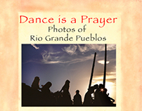 RIO GRANDE PUEBLO PHOTOS - A DANCE IS A PRAYER