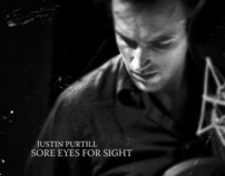 "Justin Purtill ""Sore Eyes For Sight"""