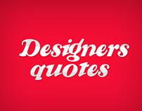 Designers quotes