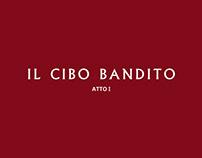 IL CIBO BANDITO - I