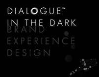 Dialog in the dark (Korea) Brand experience design