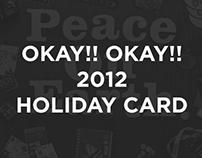OKAY!! OKAY!! 2010 Holiday Card