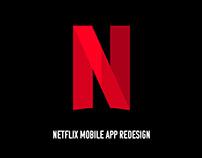 Netflix Mobile App Redesign