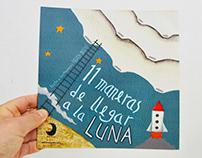 11 maneras de llegar a la Luna (Libro ilustrado)