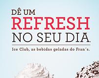 Campanha Bebidas Geladas Fran's Café
