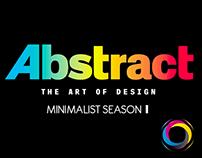 ABSTRACT: The Art of Design (Minimalist: Season 1)