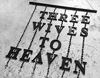 POLYGAMY- Three wives to heaven