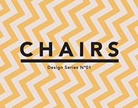 CHAIRS - Design Series Nº01