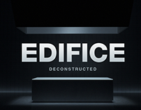 EDIFICE: Deconstructed