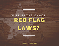 Will Texas Enact Red Flag Laws?