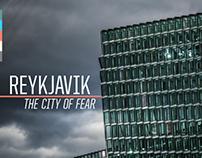 Reykjavik: The City of Fear