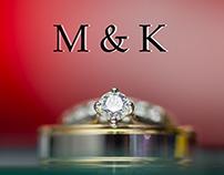 M. & K.