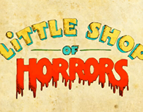 Little Shop of Horrors - Motion Graphics