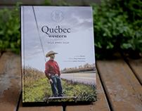 Québec Western, ville après ville