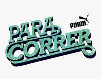 PUMA / Para Correr Campaign