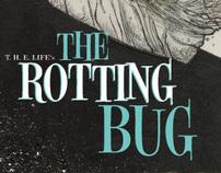 The Rotting Bug