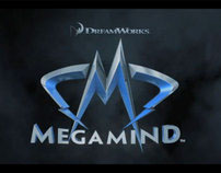 DreamWorks Animation  MEGAMIND