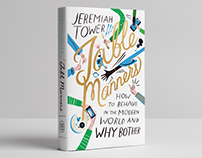 Table Manners, by Jeremiah Tower