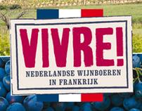 Vivre! Nederlandse wijnboeren in Frankrijk