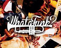 Cartazes Whatafunk?