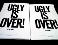 """""""Ugly is Over"""" Campaign"""