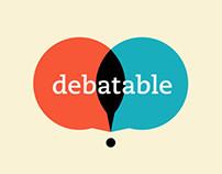 Debatable / Make Points.