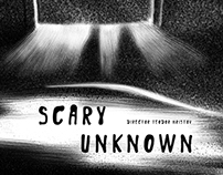 Scary Unknown