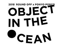 ''OBJECT IN THE OCEAN ''『 WEBSITE 』