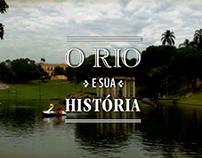 O Rio e sua História