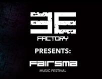 EE Factory Presents: FAIRSMA Music Festival