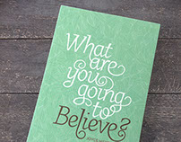 What are you going to Believe? book