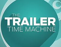 The Trailer Time Machine - Segment Open