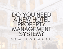 Do You Need A New Hotel Property Management System?