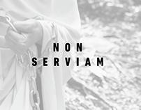 NON SERVIAM