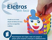 Campanha de divulgação do informativo ELETROS em Foco.