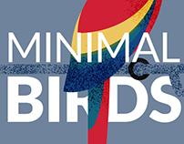 Minimal Birds
