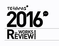 【TGideas】2016 WORK REVIEW PART-01
