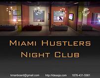 Miami Hustlers Night club