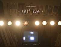 intoxication - self live -