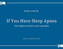 If You Have Sleep Apnea, You Might Not a Specialist