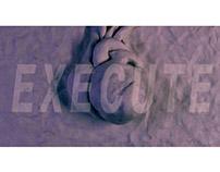 EXECUTE. Music video