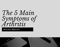 The 5 Main Symptoms of Arthritis