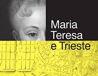 MARIA TERESA E TRIESTEExhibition