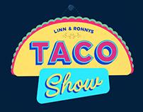 Taco Show