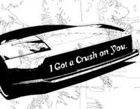 I got a crush on you.
