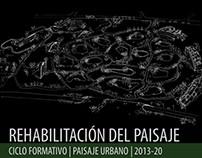 2013.20_Paisaje Urbano_Rehabilitación del Paisaje